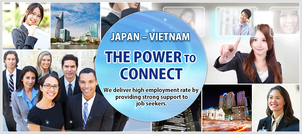 JAPAN – VIETNAM THE POWER TO CONNECT